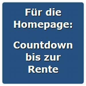 Arbeitstage Bis Zur Rente Berechnen : countdown rente z hler f r ihre homepage ~ Themetempest.com Abrechnung