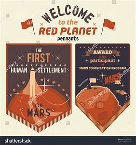 Award Pennants For Participants Human Settlement On Mars ...