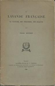 Culture De La Lavande : lavande livres anciens distillation huiles essentielles m zel ~ Melissatoandfro.com Idées de Décoration