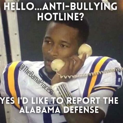 Anti Bullying Meme - 703 best ideas about rollin with the tide on pinterest houndstooth lsu and michael waltrip