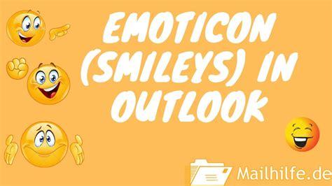 emoticon  outlook einfuegen youtube