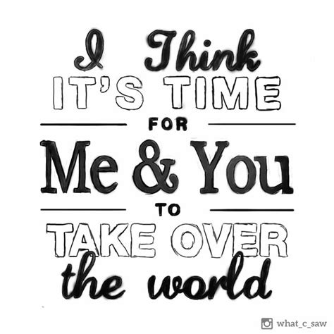 Take Over World Quotes