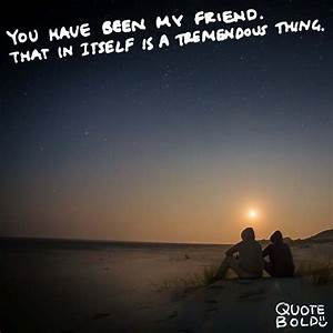 Hold You Down Quotes For Real Friends Who Stick with You ...