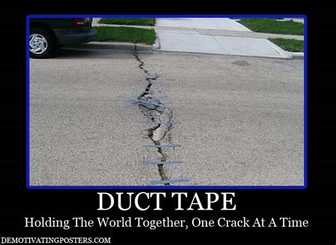 Tape Meme - demotivational posters 15 pics