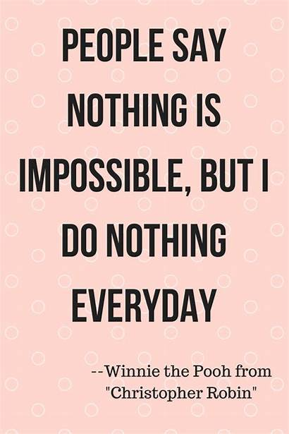 Nothing Quotes Impossible Pooh Say Funny Quote