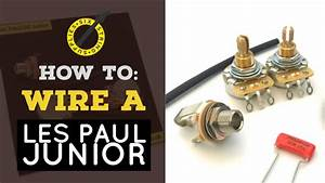 How To Wire A Les Paul Junior