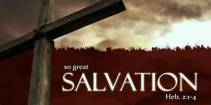 Salvation Meaning - What Is Salvation