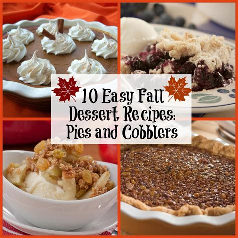 10 easy fall dessert recipes pies and cobblers mrfood