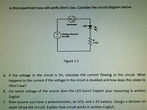 Solved  In This Experiment You Will Verify Ohm U0026 39 S Law  Cons