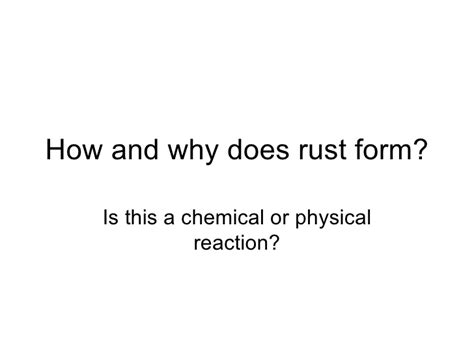 rust chemical physical form does why slideshare reaction