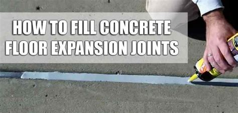How To Fill Expansion Joints In A Garage Floor