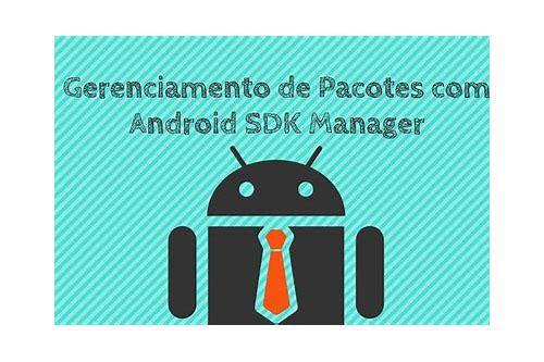 plataformas de baixar para android sdk manager