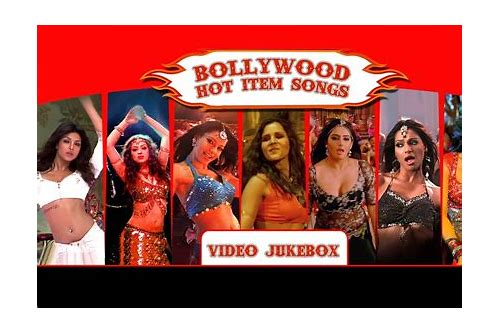 bollywood hot item video song download