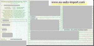 Europ Import Auto : deutscher fahrzeugbrief teil 1 und 2 mit zulassungsbescheinigungratgeber eu auto import ~ Gottalentnigeria.com Avis de Voitures