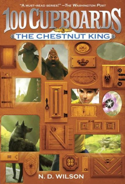 100 Cupboards Book 2 by The Chestnut King 100 Cupboards Series 3 By N D