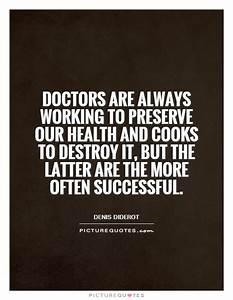 Quotes And Sayings From Doctors. QuotesGram