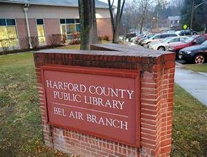 New hours for Harford libraries take effect July 1 - The Aegis
