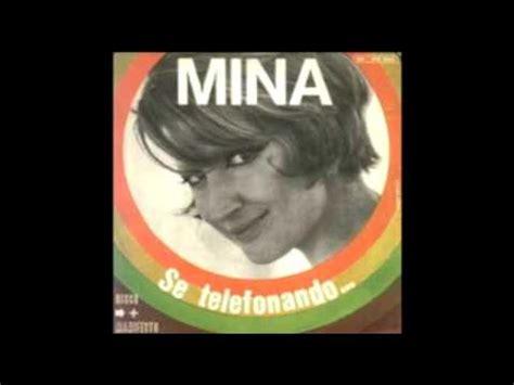 Se Telefonando Mina Testo by Se Telefonando Accordi Mina