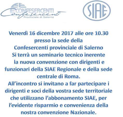 sede siae roma seminario sul nuovo accordo confesercenti siae a salerno