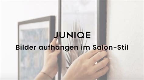 Bilder Aufhängen Im Salonstil  Juniqe Tutorial Video