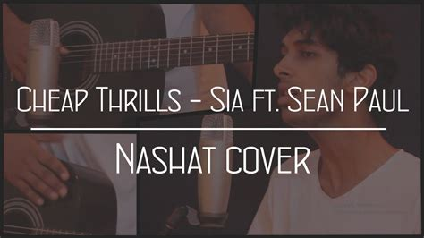 Sia Feat. Sean Paul (nashat Acoustic Cover