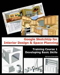 new sketchup books for interior designers sketchup blog With interior design training books