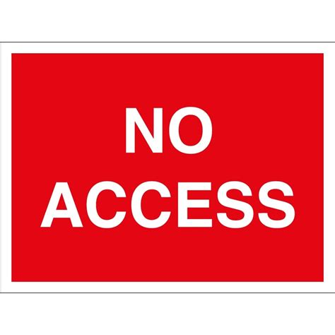 No Access Signs  From Key Signs Uk