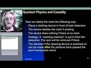 Quantum Physics and Causality Part 2/2 (Prof. Dr. Peter ...