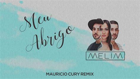 Meu Abrigo (mauricio Cury Remix)