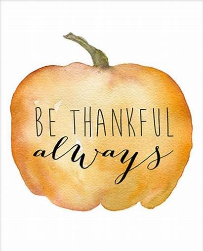 Thanksgiving Thankful Always Every