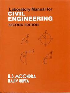 Laboratory Manual For Civil Engineering 2nd Edition
