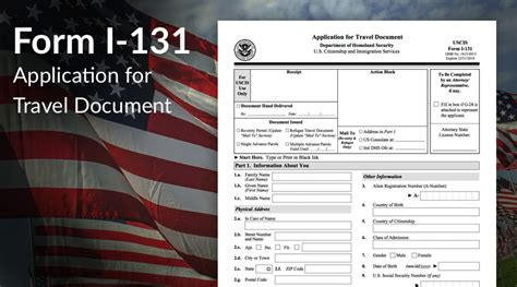 form i 131 application for travel everything you need to
