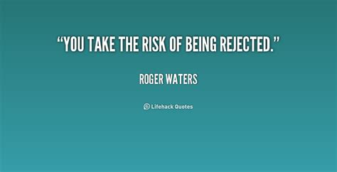 feeling rejected quotes quotesgram