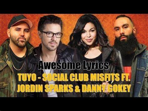 Tuyo - Social Club Misfits feat. Jordin Sparks & Danny ...