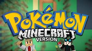 Pokemon Version Youtube : minecraft pokemon minecraft version pixelmon x y celebration mods showcase youtube ~ Medecine-chirurgie-esthetiques.com Avis de Voitures