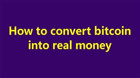 convert bitcoin to dollar how to convert btc bitcoin to gbp real money