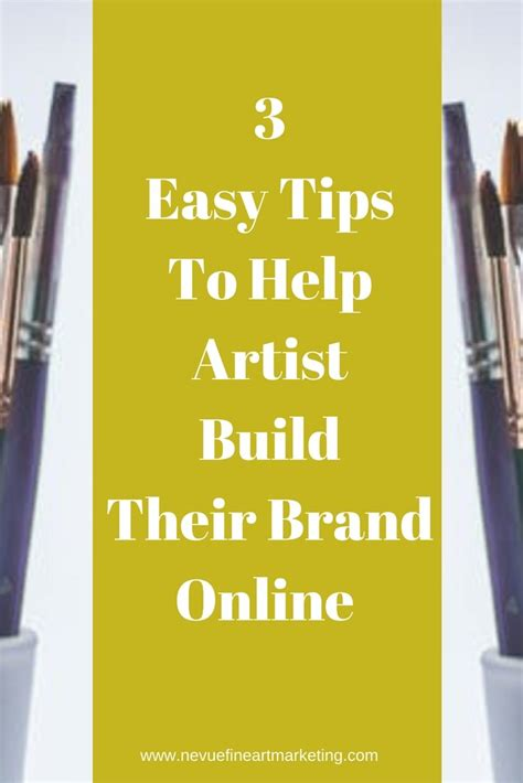 3 Easy Tips To Help Artists Build Their Brand Online