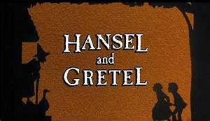 Cannon Movie Tales: Hansel and Gretel (1987). Written by ...