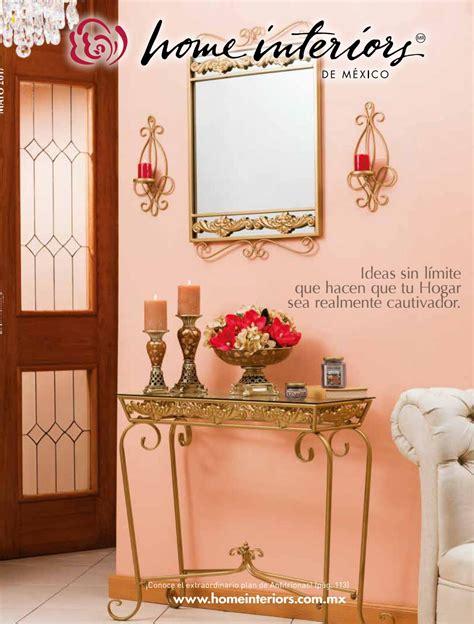 Catalogo De Home Interiors by Cat 225 Logo De Decoraci 243 N Home Interiors Mayo 2017 By Margoth