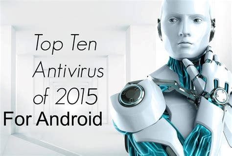 top five antivirus apps for android techarena top 10 best antivirus apps for android 2016 best product