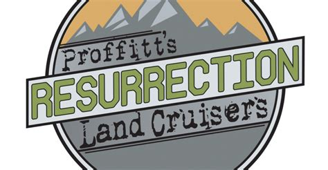 Proffitt's Resurrection Land Cruisers