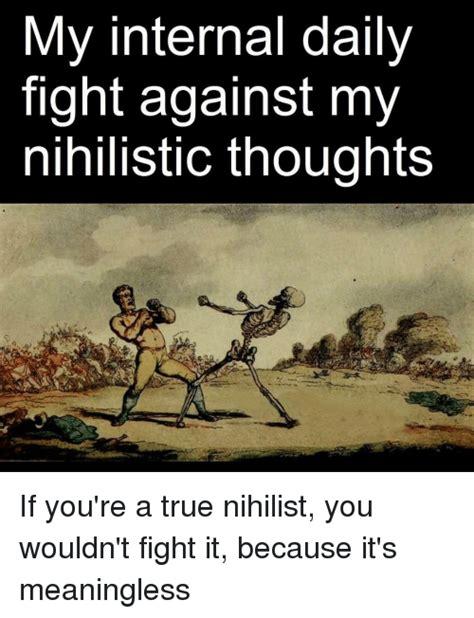 Nihilist Memes - psycovate 2017