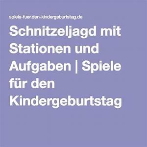 Kindergeburtstag Spiele Für 5 Jährige : schnitzeljagd mit stationen und aufgaben spiele f r den ~ Articles-book.com Haus und Dekorationen