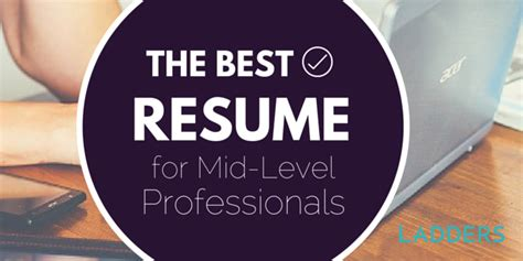 The Ladders Resume by Here S What A Mid Level Professional S Resume Should Look