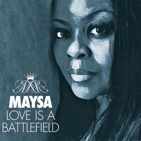 strictly r b maysa quot is a battlefield quot pat benatar cover