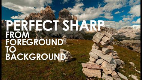 improve  landscape photography perfect sharp