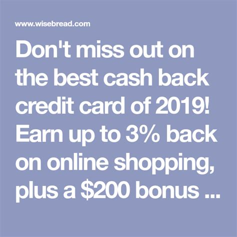 Best cash back credit cards 2019. Don't miss out on the best cash back credit card of 2019! Earn up to 3% back on online shopping ...