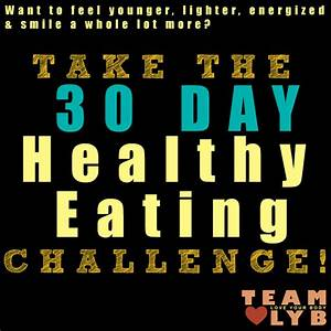 Take the 30 Day Healthy Eating Challenge | Team LYB