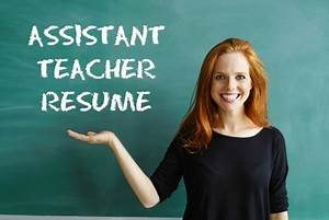 Sample Of Cover Letters For A Resume Assistant Teacher Resume