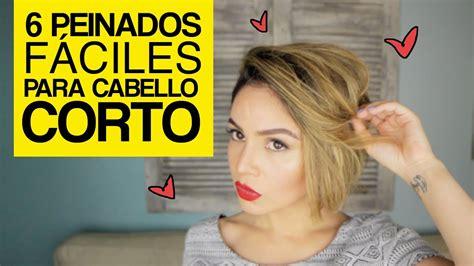 6 Peinados fáciles para cabello corto 6 Easy Hairstyles